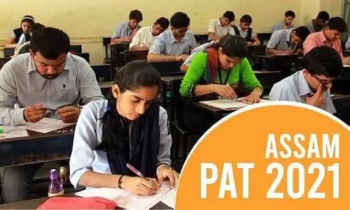 Assam PAT 2021: Application Form, Registration, Exam Dates, Eligibility, Syllabus, Pattern