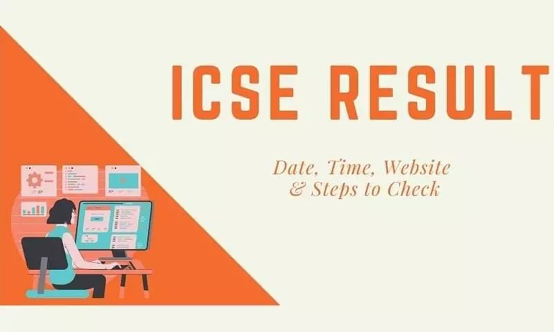 CISCE to Declare ICSE, ISC Board Results 2021 Tomorrow
