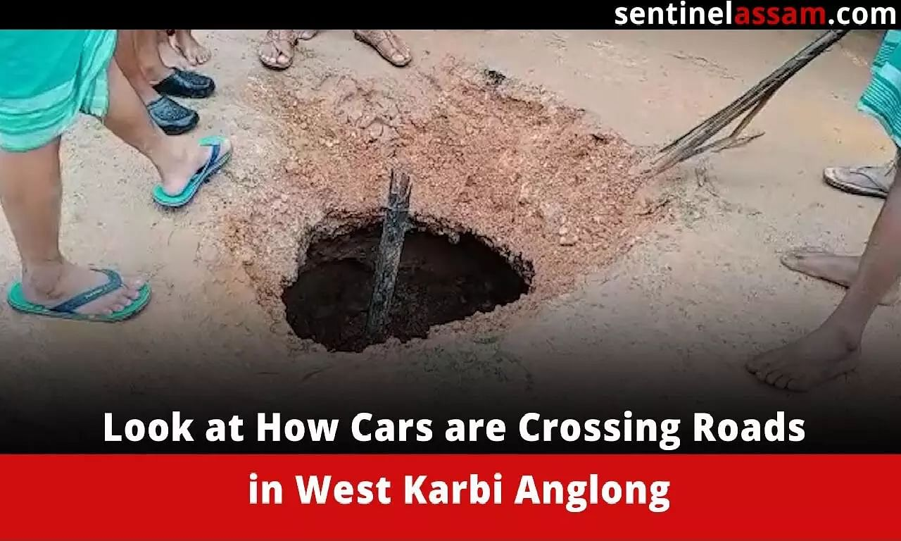 Look at How Cars are Crossing Roads in West Karbi Anglong